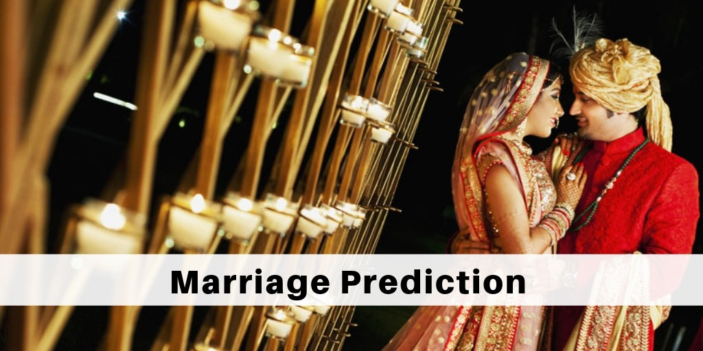 Marriage Prediction | Marriage Horoscope | Marriage Prediction by