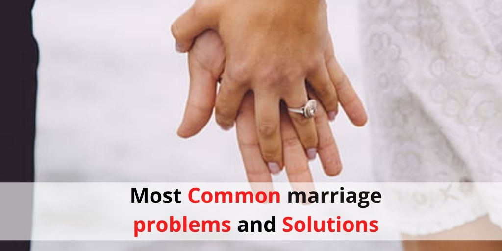 Most Common marriage problems and Solution by Pandit kapil Sharma