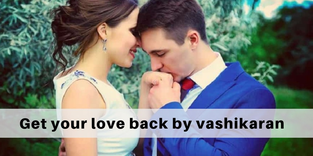 get your husband back by vashikaran
