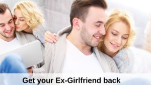 how to ex girl friend back