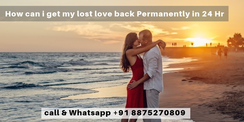 Get your lost love back in just 24 hours – Astrology Vashikaran Specialist