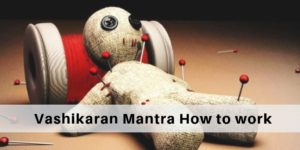 What is vashikaran and how can you do it on others