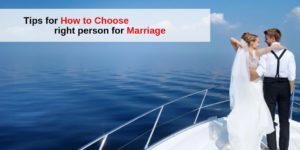 Tips_for_how_to_Choose_right_person_for_marriage