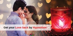 get my love back by hypnotism