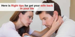 get your ex-wife back after separation