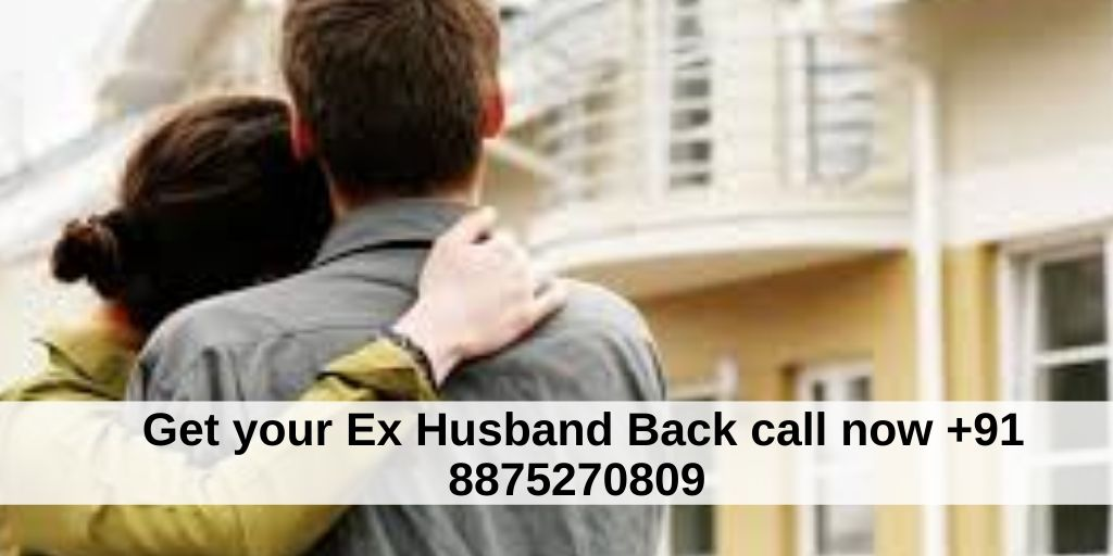 How Can I Get My Ex Husband Back After Long Time – Astrology Support