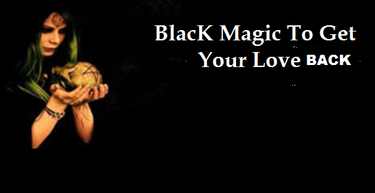 Get your lost love back by black magic mantra – Advice Free