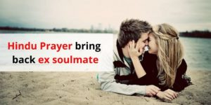 Hindu Prayer bring back ex soulmate