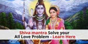 How to Shiva Mantra Solve All Love Problems-