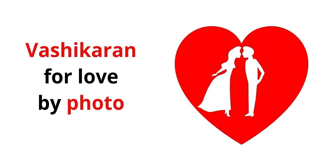 How To Do Vashikaran By Photo – Astrology Support