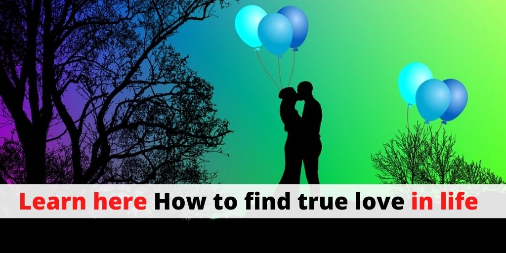 Learn here How to find true love in life – Astrology Support