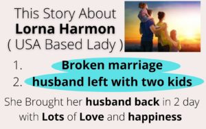 Story About Lorna Harmon husand back in 2 days