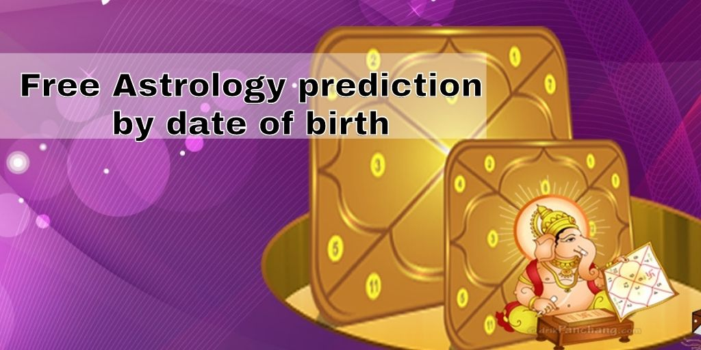 Free astrology prediction by date of birth- Astrologer Support