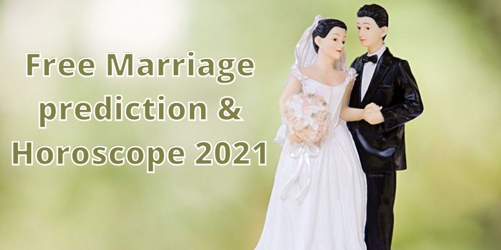 Marriage Prediction 2021 | Marriage Horoscope 2021 – Astrology Support