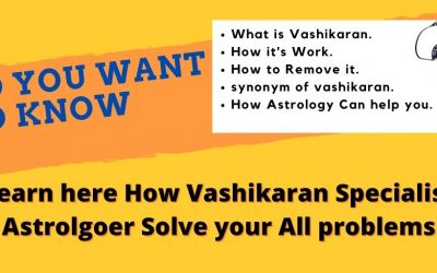 Learn here How Vashikaran Specialist Solve your All problems – Astrology Support