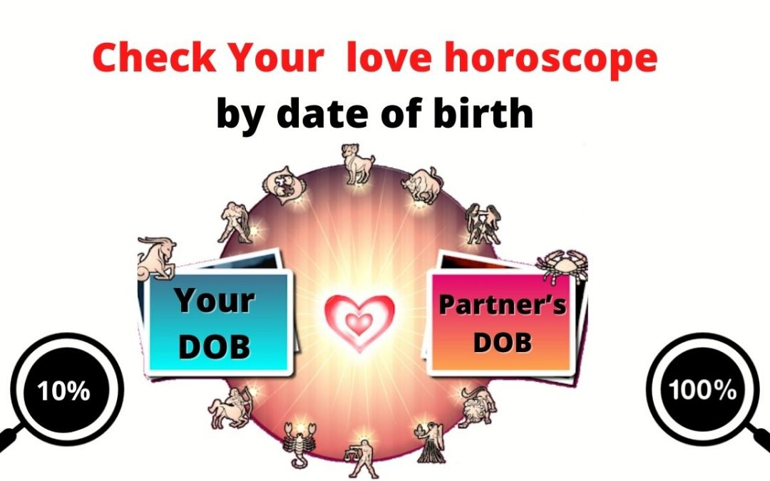 Love horoscope by date of birth – Astrology Support