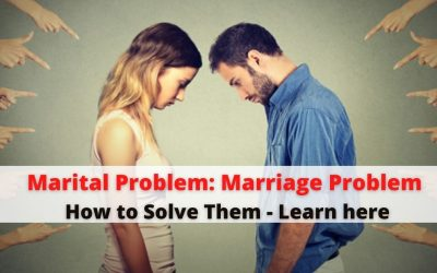 Marital Problem: Marriage Life Problem and How to Solve Them? Learn here!